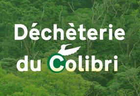Déchèterie du Colibri